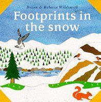 Footprints in the Snow (What Next Books)
