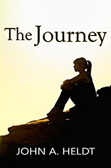The Journey (Northwest Passage Book 2) by [Heldt, John A.]