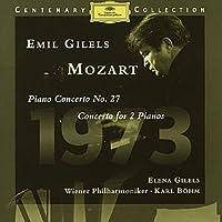 Mozart: Piano Concerto No. 27; Concerto for 2 Pianos by Wolfgang Amadeus Mozart