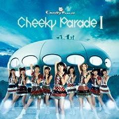 Cheeky Parade「チェケラ」のジャケット画像