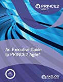 An executive guide to PRINCE2 Agile 画像