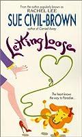 Letting Loose (Avon Light Contemporary Romances)