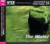 ネイチャー・エクスプレッション 04 「水」の章