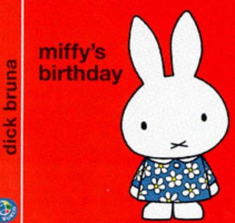 Miffy's Birthday (Miffy's Library)の詳細を見る