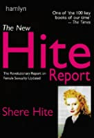 The New Hite Report: The Revolutionary Report on Female Sexuality Updated