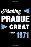Making Prague Great Since 1971: College Ruled Journal or Notebook (6x9 inches) with 120 pages