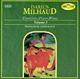 Milhaud;Cpte.Piano Works 3