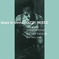 Blues in Trinity by DIZZY REECE (2015-03-25)
