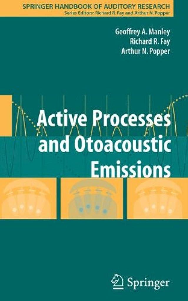 コンベンション石曲げるActive Processes and Otoacoustic Emissions in Hearing (Springer Handbook of Auditory Research)