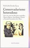Conservadurismo heterodoxo/ Conservatism Heterodox