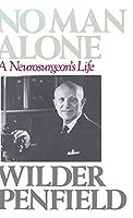 No Man Alone: A Surgeons Life