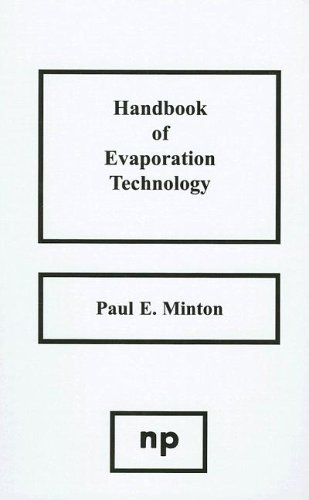 Download Handbook of Evaporation Technology 0815510977