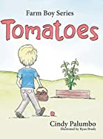 Farm Boy Series: Tomatoes