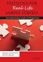Statistics for Real-Life Sample Surveys: Non-Simple-Random Samples And Weighted Data