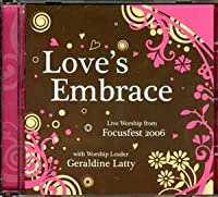LOVE'S EMBRACE-FOCUSFEST 2006-GERALDINE LATTY