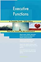 Executive Functions A Complete Guide - 2020 Edition