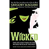 Wicked: The Life and Times of the Wicked Witch of the West: 01