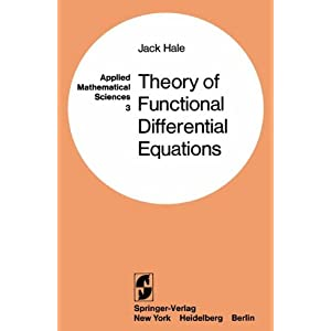 Theory of Functional Differential Equations (Applied Mathematical Sciences)