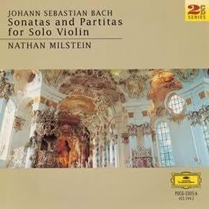 バッハ:無伴奏ヴァイオリンのためのソナタとパルティータ