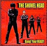 Bang!Your HEAD!!