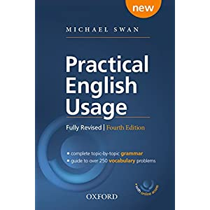 Practical English Usage, 4th edition: (Hardback with online access): Michael Swan's guide to problems in English