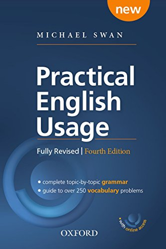 『Practical English Usage, 4th edition: (Hardback with online access): Michael Swan's guide to problems in English』のトップ画像
