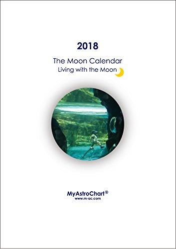 2018ムーンカレンダー Living with the Moon 〜 新月に願いを〜