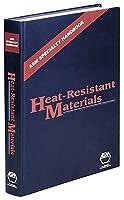 Asm Speciality Handbook: Heat Resistant Materials (Asm Specialty Handbook)
