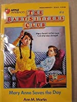 Mary Anne Saves the Day (Baby-Sitters Club, 4)