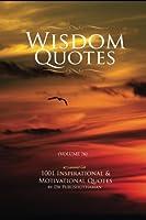Wisdom Quotes: 1001 Motivational & Inspirational Quotes