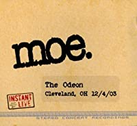 Instant Live: Odeon - Cleveland Oh 12-04-03
