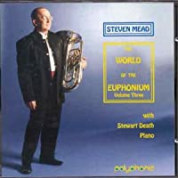ユーフォニアムの世界 Vol. 3 World of the Euphonium Volume 3