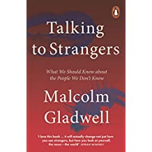 Talking to Strangers: What We Should Know about the People We Don't Know