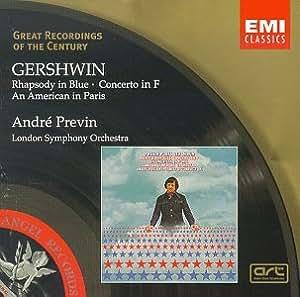 Great Recordings Of The Century - Gershwin: Rhapsody in Blue, Concerto in F, American in Paris / Previn, London SO