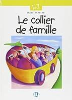 Plaisir De Lire - Serie Blanche: Le Collier De Famille - Book & CD