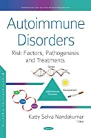 Autoimmune Disorders (Risk Factors, Pathogenesis and Treatments)