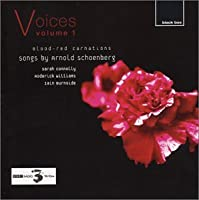 Blood Red Carnations: Songs of Arnold Schoenberg