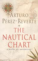 The Nautical Chart: A Novel of Adventure