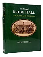 Story of Bride Hall