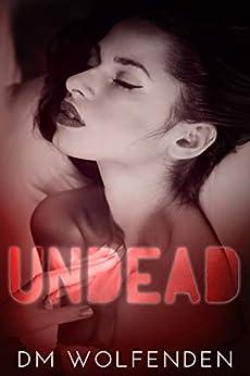 Undead by [Wolfenden, DM]