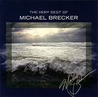 Very Best of by Michael Brecker (2008-01-15)