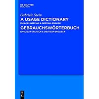 A Usage Dictionary English-german - German-english / Gebrauchswoerterbuch Englisch-deutsch - Deutsch-englisch