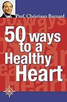 50 Ways to a Health Heart