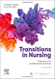Cover of Transitions in Nursing: Preparing for Professional Practice