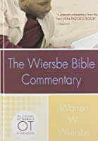 The Wiersbe Bible Commentary: The Complete Old Testament (Wiersbe Bible Commentaries)