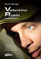 Valentino Rossi. A Obra Prima
