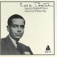 Cole Porter By Hubbell Pierce and William Roy