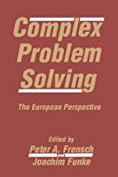 Complex Problem Solving: The European Perspective
