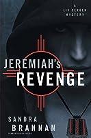 Jeremiah's Revenge: A LIV Bergen Mystery