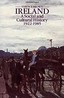 Ireland: A Social and Cultural History, 1922 to the Present (Fontana Original)